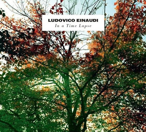 Ludovico Einaudi - In A Time Lapse copertina disco