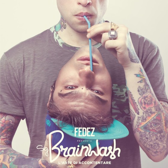 Fedez - Sig. Brainwash L'arte di accontentare copertina