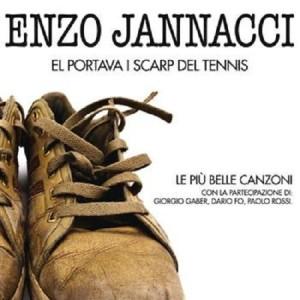 Enzo Jannacci - El Portava i Scarp Del Tennis