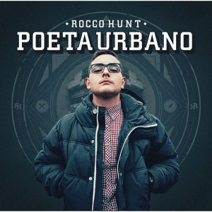 Album 2013 Poeta Urbano Rocco Hunt