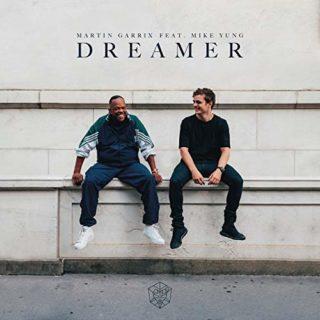 Dreamer - Martin Garrix Feat Mike Yung