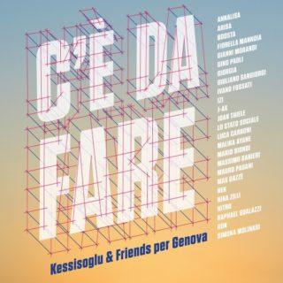 C'è da fare, canzone per Genova di Paolo Kessisoglu & Friends